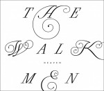The-Walkmen-Heaven-608x536