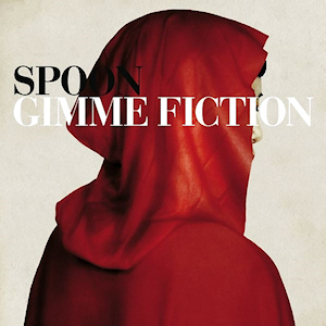 Spoon_Gimme_Fiction