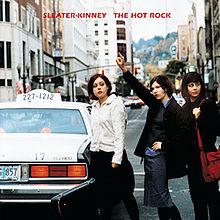 Sleater-Kinney_-_TheHotRock